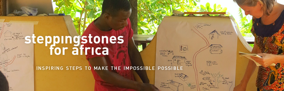 Stepping Stones for Africa, Inspiring steps to make the impossible possible